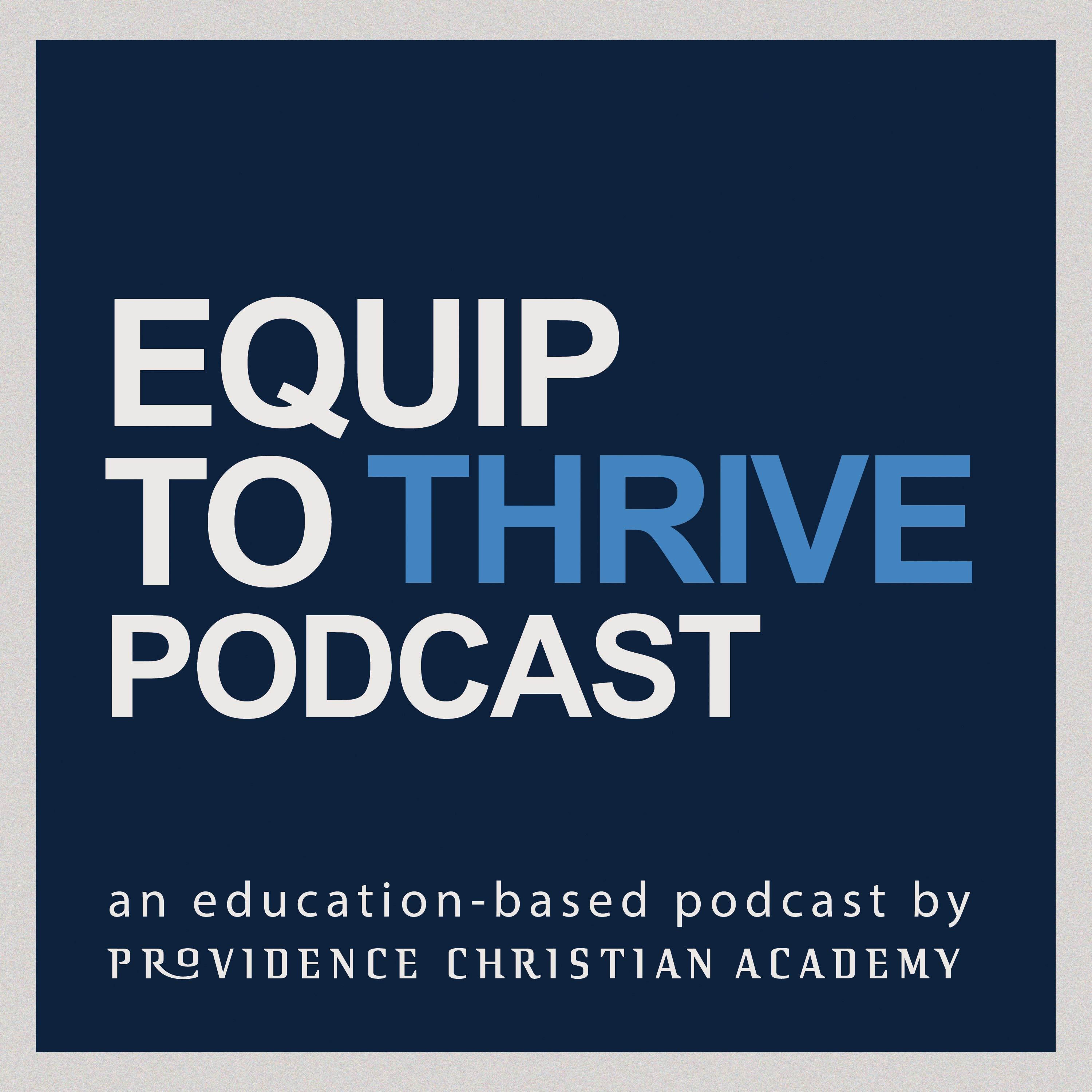 Equip To Thrive