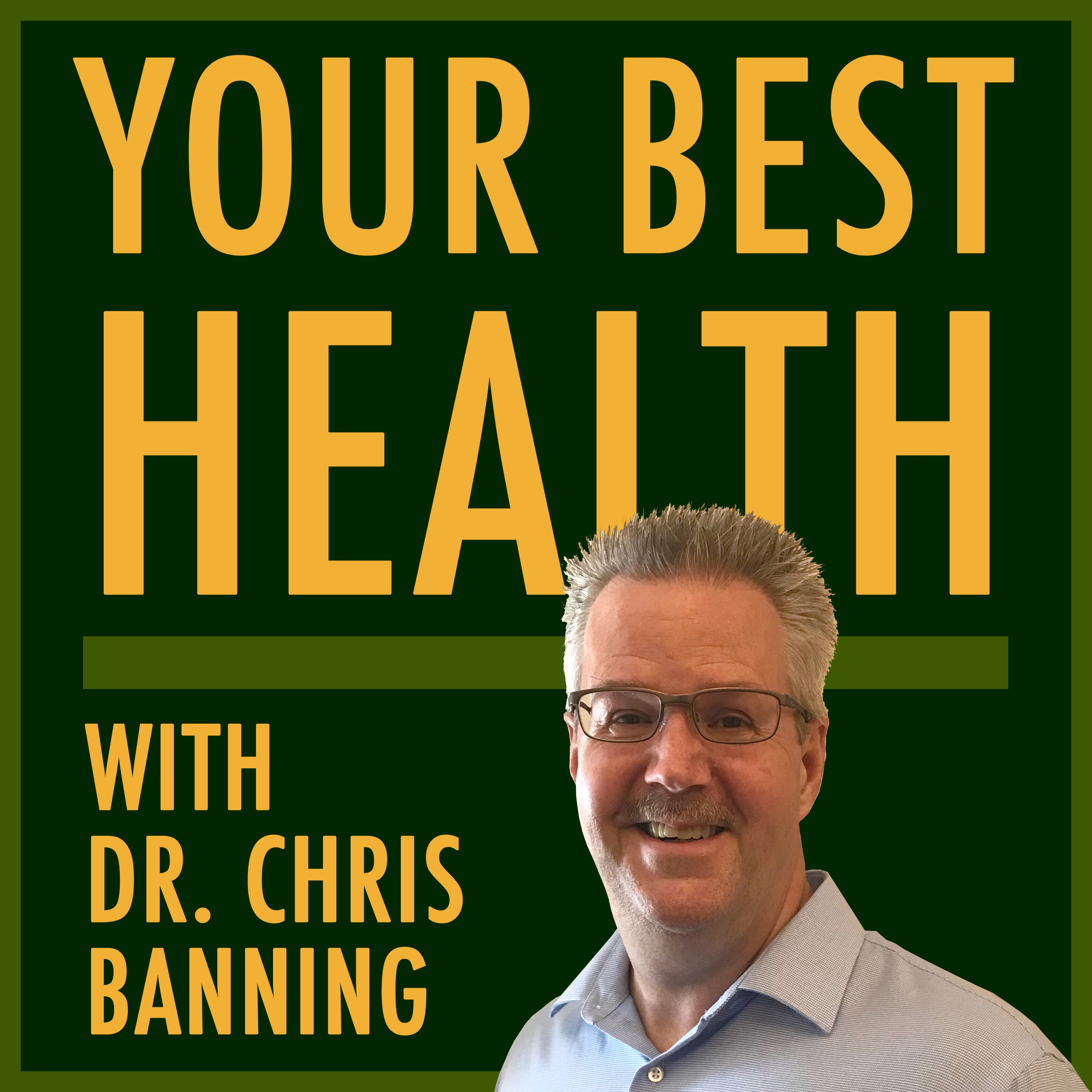 Show artwork for Your Best Health with Dr. Banning