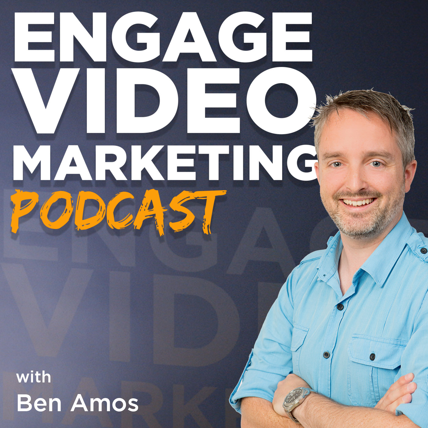 Show artwork for Engage Video Marketing Podcast